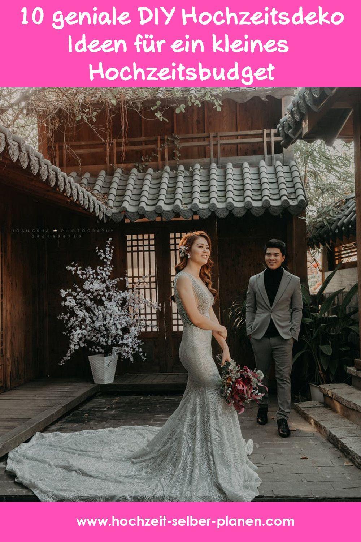 10 Geniale Diy Hochzeitsdeko Ideen Fur Ein Kleines Hochzeitsbudget Hochzeit Kleid Hochzeit Diy Hochzeitsdeko