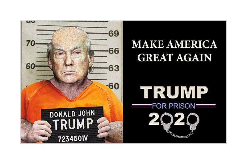 MAGA 2020 Sticker Trump for Prison Make America Great