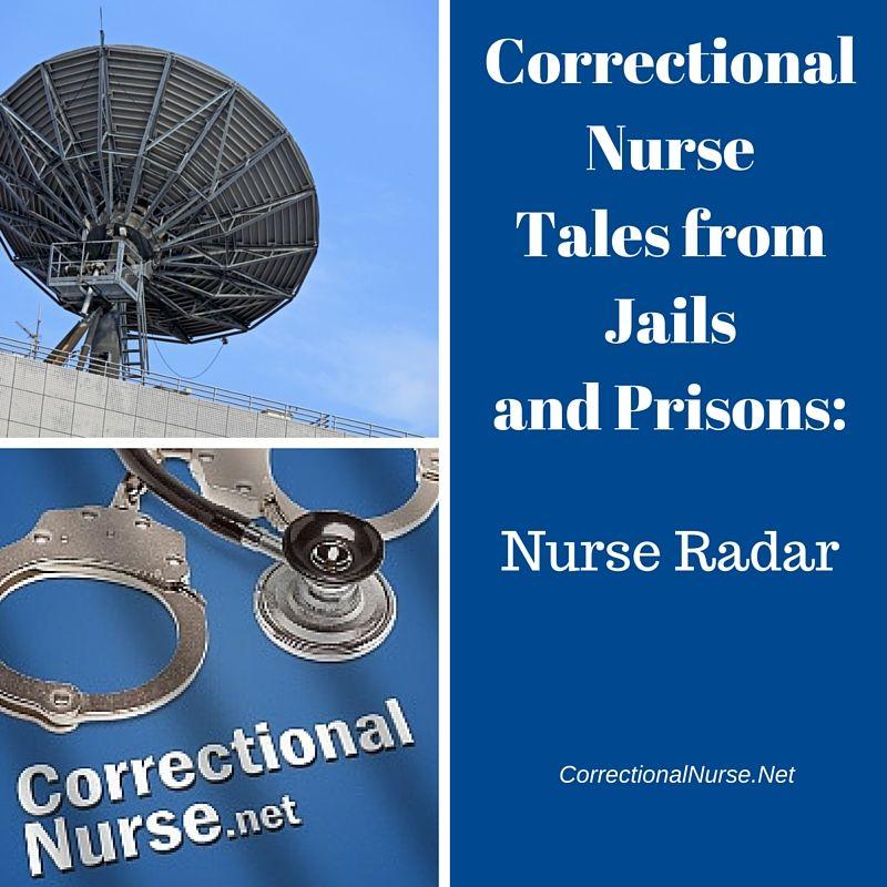 Nurse Radar | Nurse, Jail, Prison