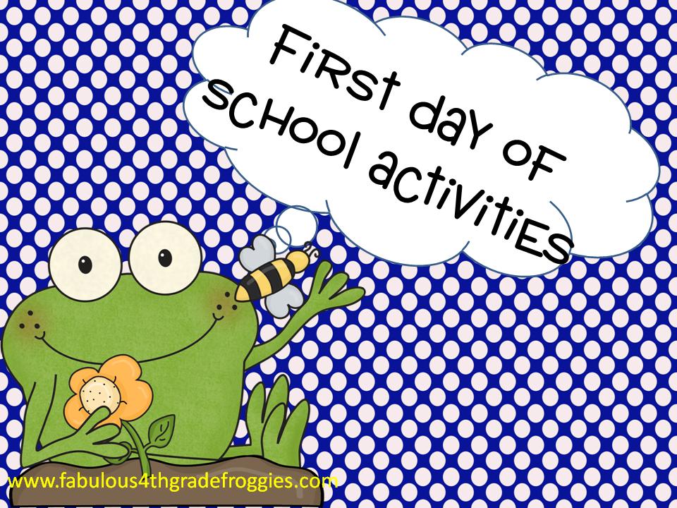 Fabulous 4th Grade Froggies: First Day of School Fun
