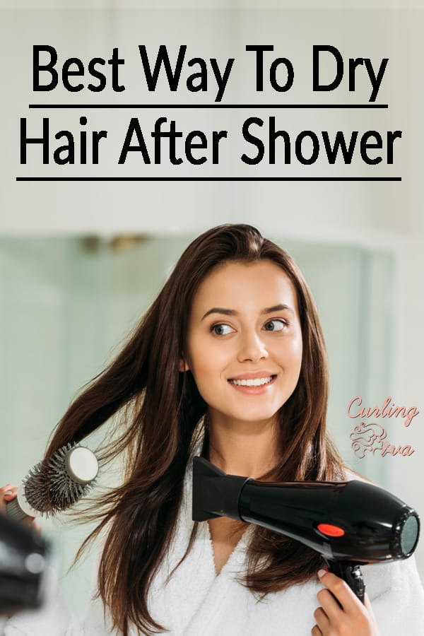 Best Way To Dry Hair After Shower Curling Diva Blow Dry Hair Dry Hair Fast Blow Dry Hair Faster