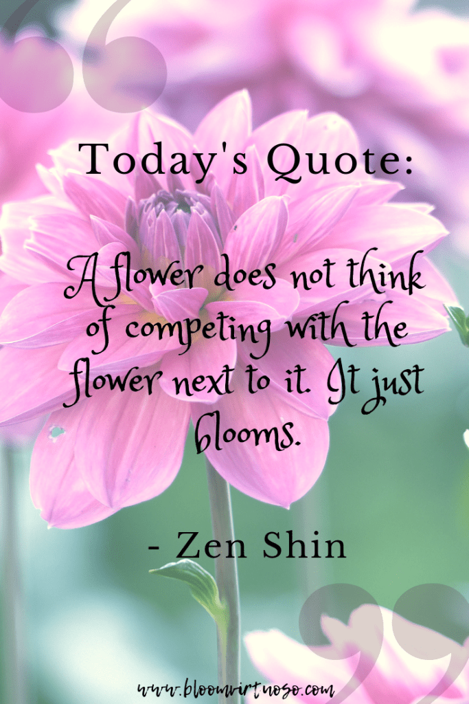 25 Of The Best Flower Inspired Quotes Ever Bloom Virtuoso Flower Quotes Inspirational Blossom Quotes Flower Quotes