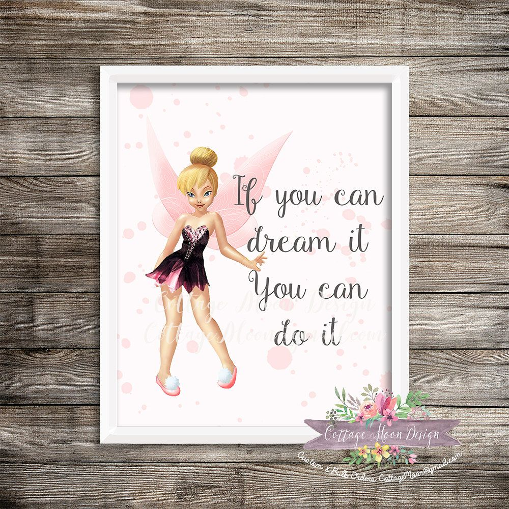 Pink Tinkerbell If You Can Dream It Do 8x10 Print Printable Digital Instant