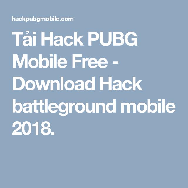 Tải Hack Pubg Mobile Free Download Hack Battleground Mobile 2018 Mắt