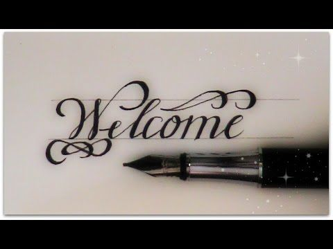 How to write in cursive welcome for beginners calligraphy