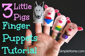 This Simple Home: 3 Little Pig Finger Puppet Tutorial ...