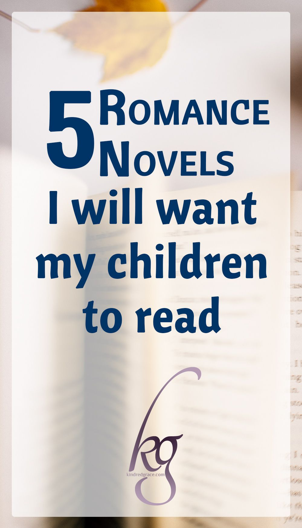 5 Romance Novels I Will Want My Children To Read Giveaway Great