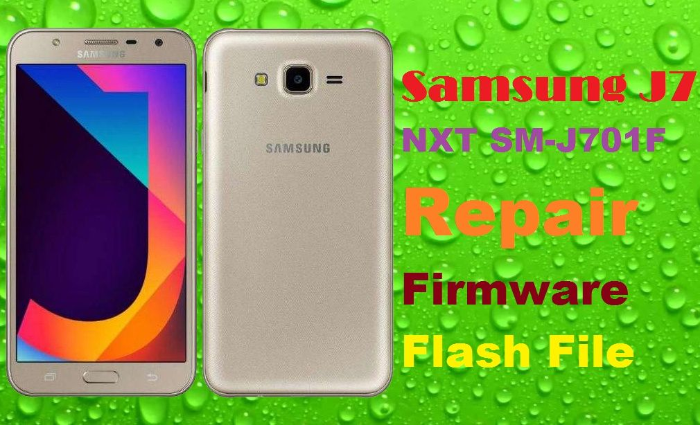 Samsunh J7 NXT SM-J701F Repair | Flash file & firmware | Samsung