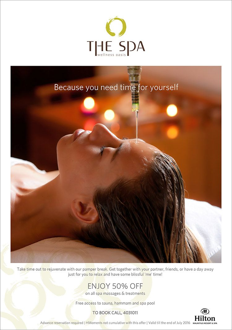 50% off on spa treatments at Hilton Mauritius Resort & Spa. Tel: 403 1011