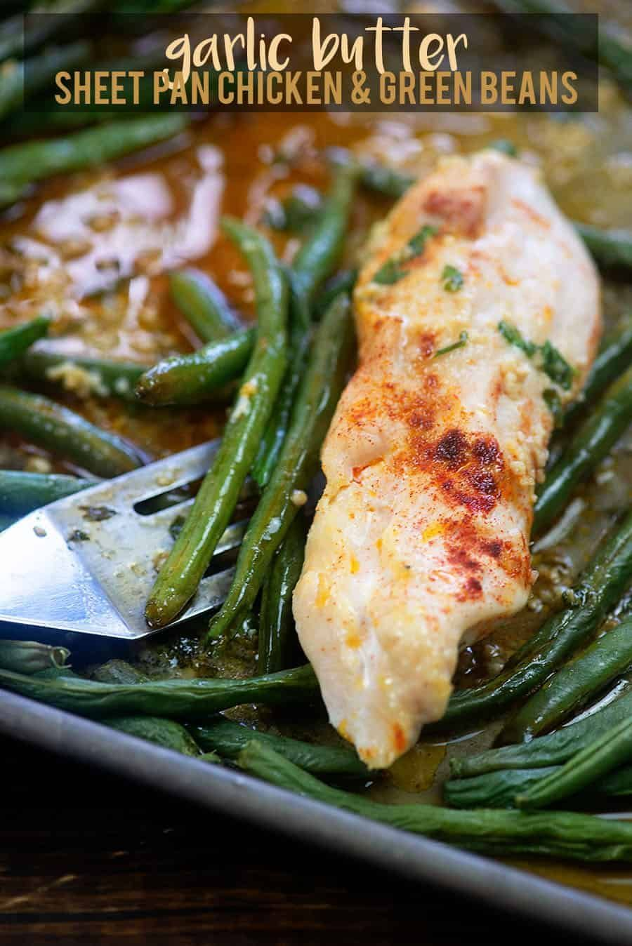 Sheet Pan Garlic Butter Chicken and Green Beans!! Easiest dinner ever and it's low carb too!