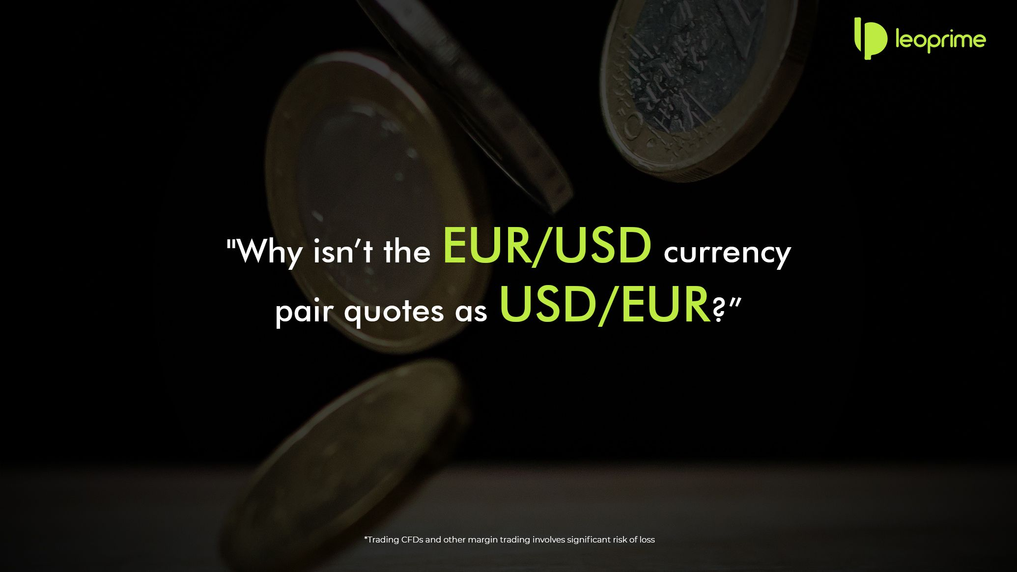 In A Currency Pair The First Currency In The Pair Is Called The