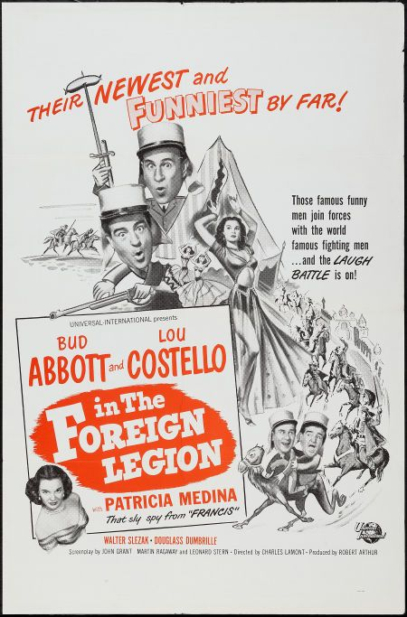 """Abbott and Costello in the Foreign Legion (Universal International, 1950). Military One Sheet (27"""" X 41""""). Comedy. Starring Bud Abbott, Lou Costello, Patricia Medina, Walter Slezak, Douglass Dumbrille, William 'Wee Willie' Davis, and Tor Johnson. Directed by Charles Lamont."""