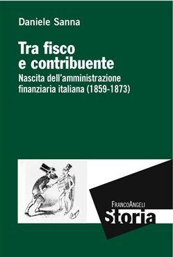 Prezzi e Sconti: Tra #fisco e contribuente. nascita  ad Euro 17.50 in #Franco angeli #Media ebook scienze umane