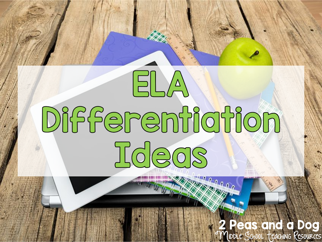 Differentiation Ideas For The Ela Classroom Differentiation