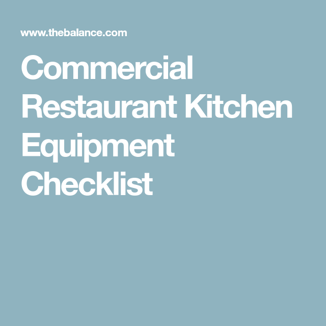 Here Is A Commercial Restaurant Kitchen Equipment Checklist