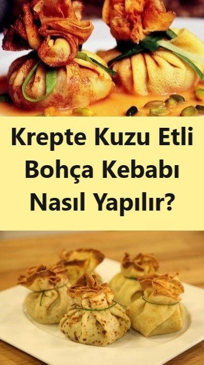 Krepte Kuzu Etli Bohça Kebabı Nasıl Yapılır?
