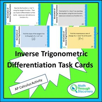 Derivatives Of Inverse Trig Functions Task Cards Task Cards How To Memorize Things Calculus