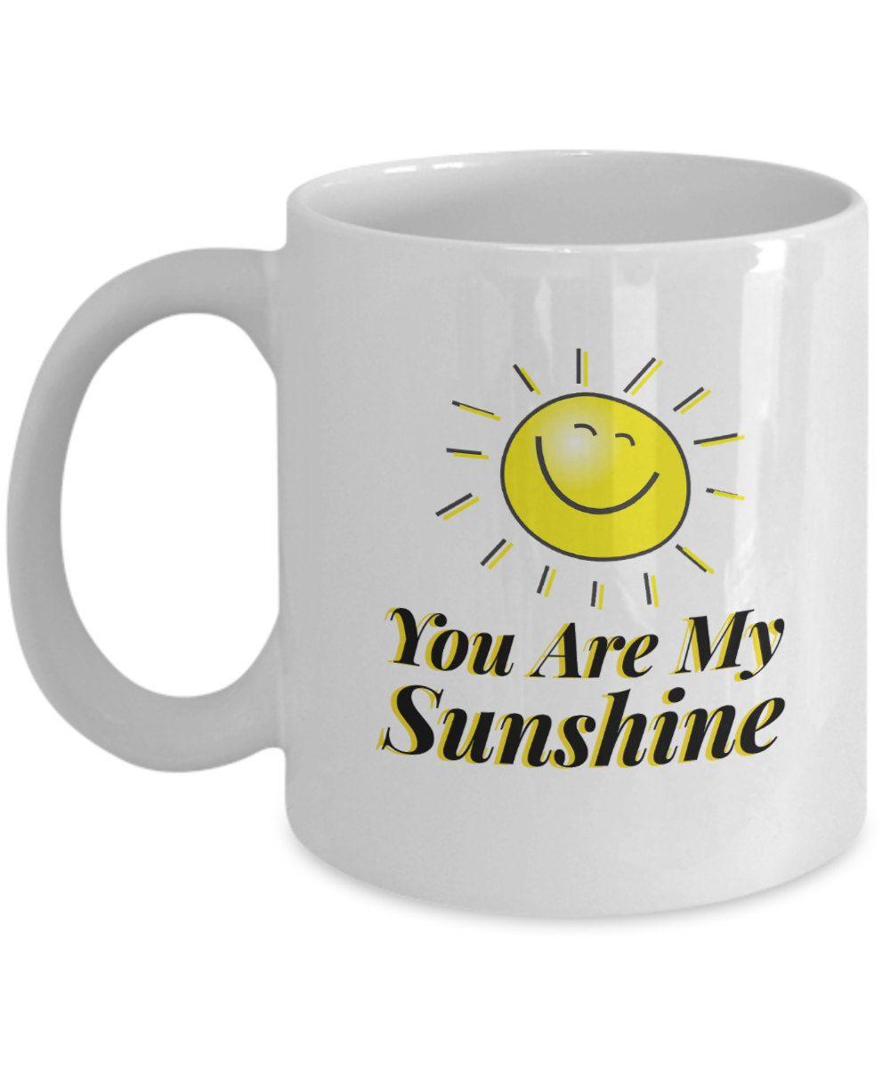 You Are My Sunshine Coffee Mug Inspiring Mugs By Bearhugboutique On Etsy