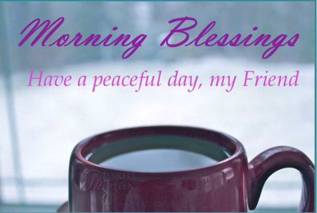 Funny Friend Sayings Morning Blessings Have...