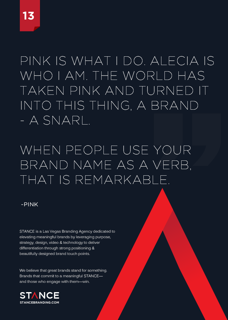 Pink Is What I Do Alecia Is Who I Am The World Has Taken Pink And Turned It Into This Thing A Brand Development Quotes Be Yourself Quotes Branding Agency