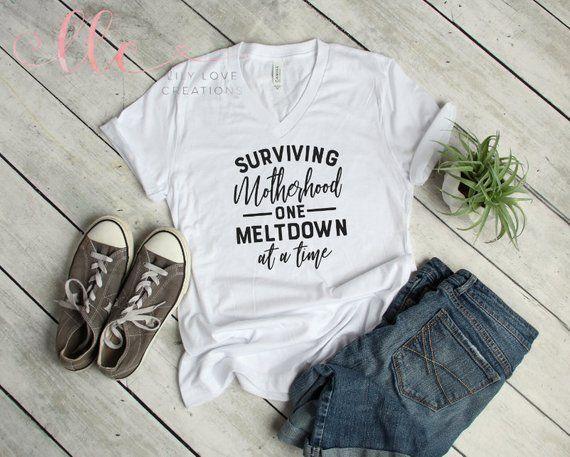 04105e2a59 Surviving Motherhood One Meltdown At A Time T-Shirt, Motherhood Shirt, Funny  Mom