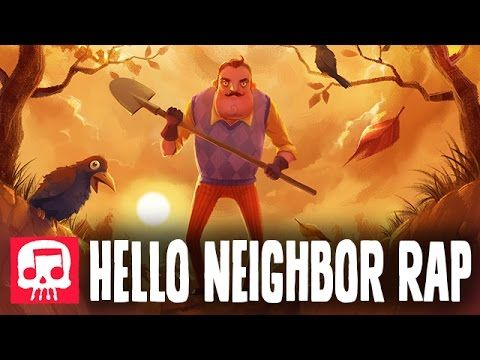 Hello Neighbor Rap By Jt Machinima Hello And Goodbye - roblox rap jt machinima