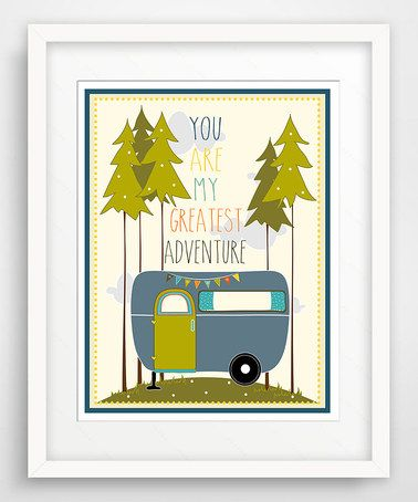 Look at this #zulilyfind! Blue 'You Are My Greatest Adventure' Giclée Print by Finny and Zook #zulilyfinds