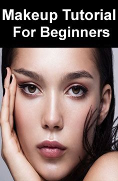 makeup tutorial for beginners in 2020  makeup tutorial