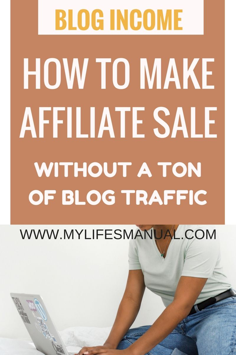 How to make affiliate sales - No matter how small your audience is ...