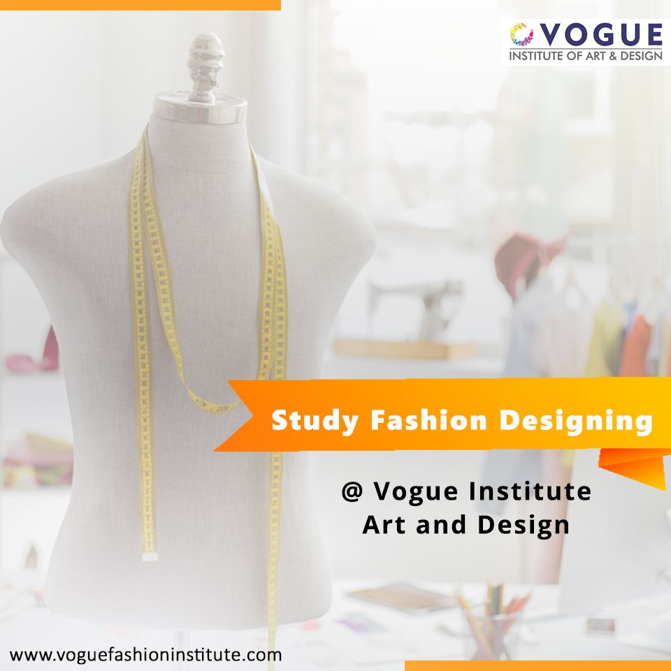 Explore The Best Fashion Designing Courses In Bangalore India At Vogue Institute Art And Design Visit Our Website For Details Regar Fashion Designing Course Fashion Design Fashion Designing Colleges