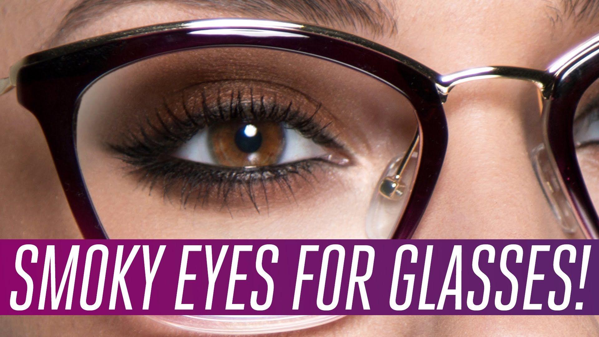 Smoky Eyes For Glasses Wearers Glasses Makeup Smoky Eye