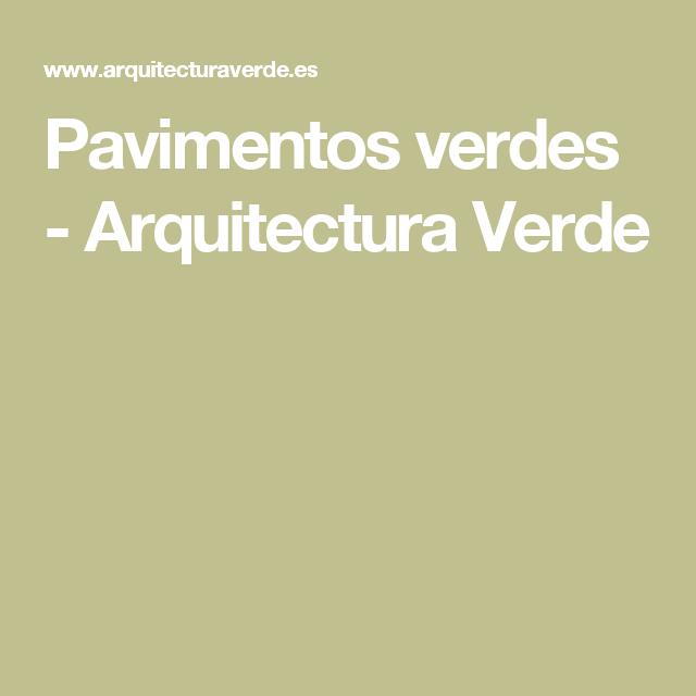 Pavimentos verdes - Arquitectura Verde