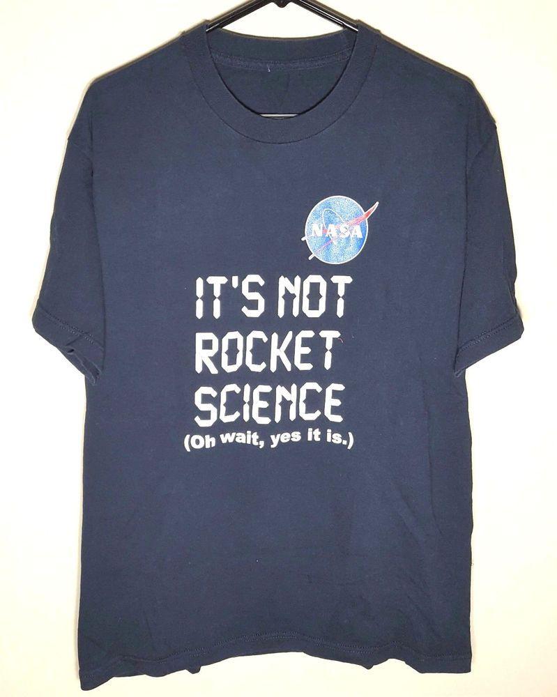 10fcddeb236eca Space T Shirts Ideas  spaceshirts  spacetshirts NASA Funny Rocket Science T- Shirt
