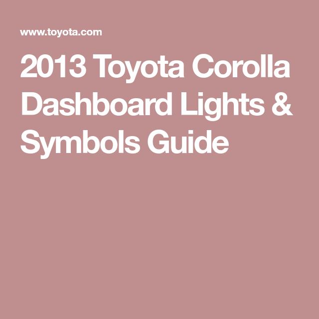 2013 Toyota Corolla Dashboard Lights Symbols Guide Toyotas
