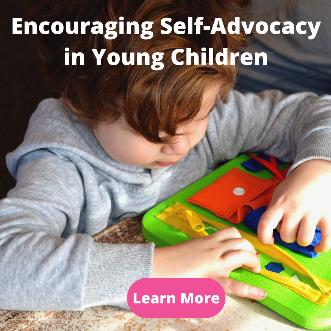 Encouraging Self Advocacy In Young Children