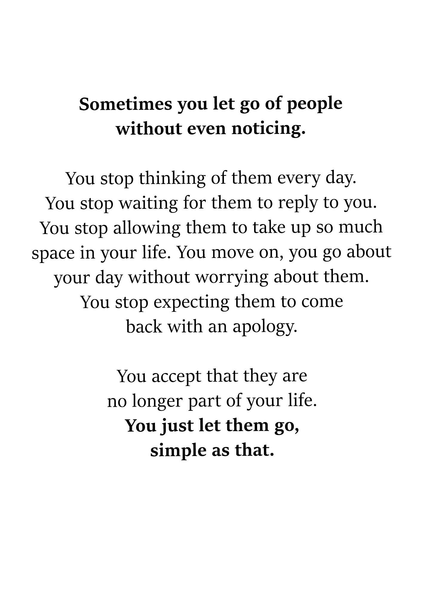 Sometimes You Let People Go Without Noticing Go For It Quotes Quotes About Friendship Ending Letting People Go
