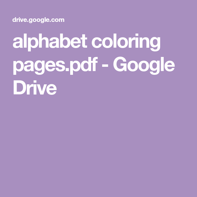 alphabet coloring pages.pdf - Google Drive in 2020 ...