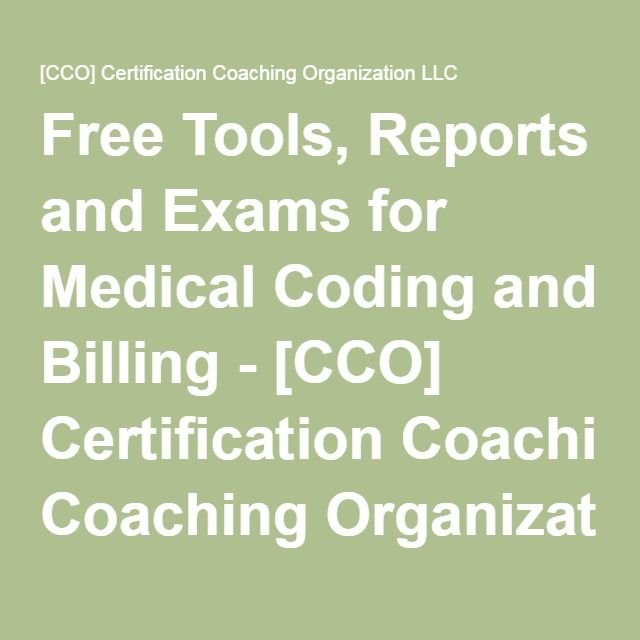 Free Tools, Reports and Exams for Medical Coding and Billing - [CCO ...