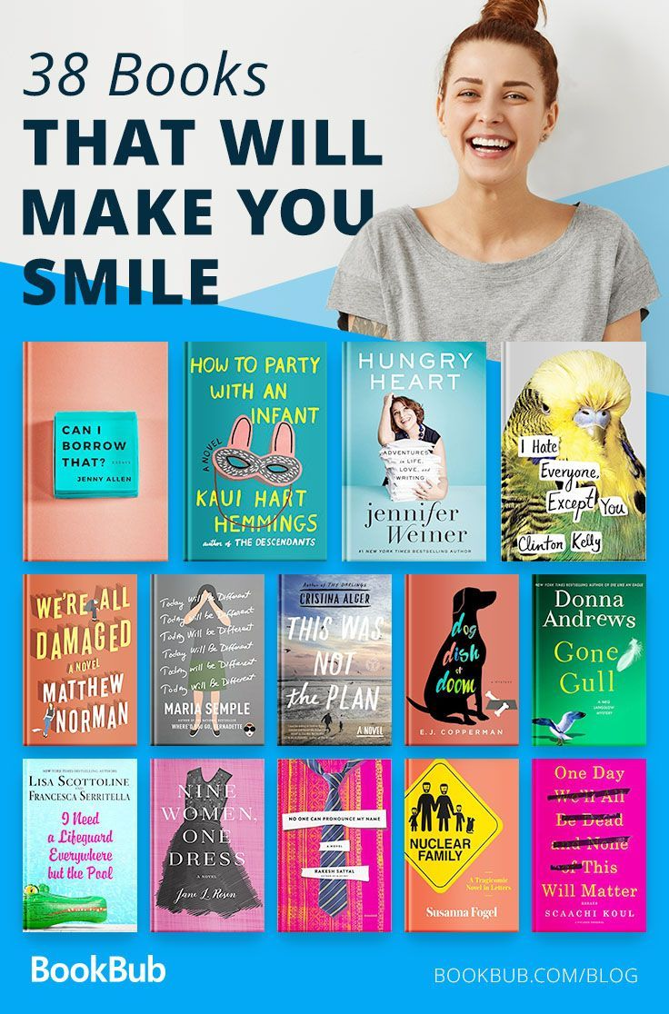 38 Books to Read When You Need a Dose of Happiness #bookstoread