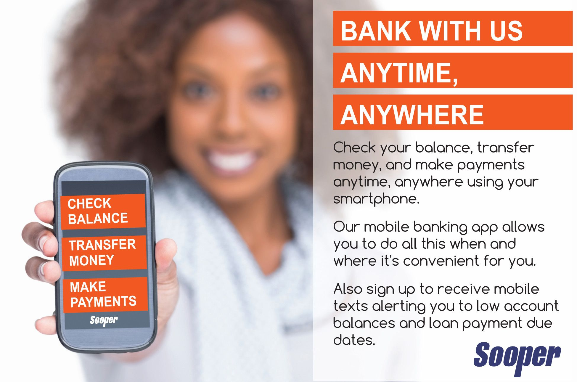 Bank anywhere with soopermobile mobile banking banking