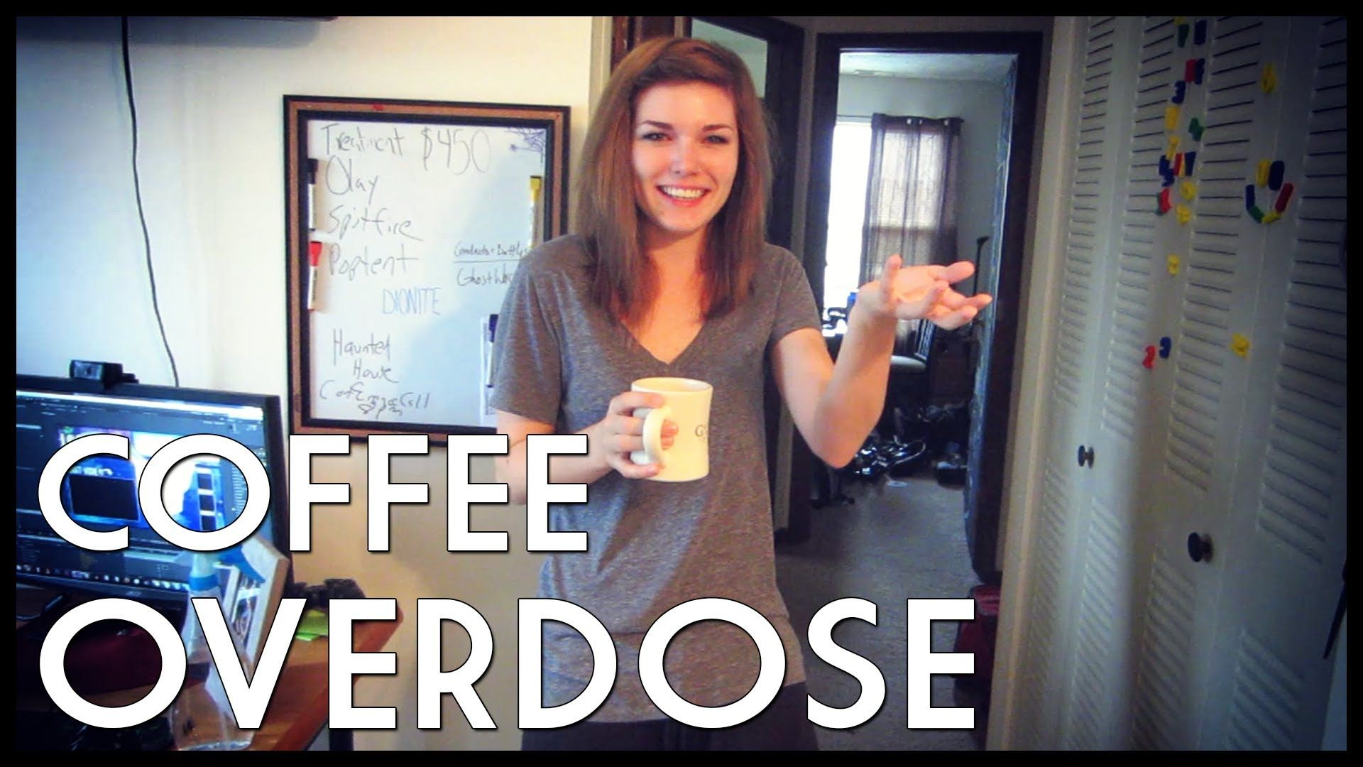 WE HAD A COFFEE OVERDOSE!