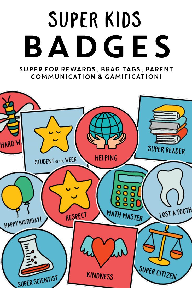 Super Kids Reward Badges | New Teachers | Pinterest | Brag tags ...
