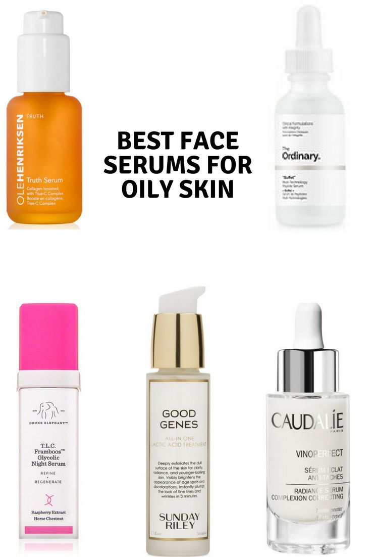 Best Face Serums For Oily Skin Beauty Skincare Beauty