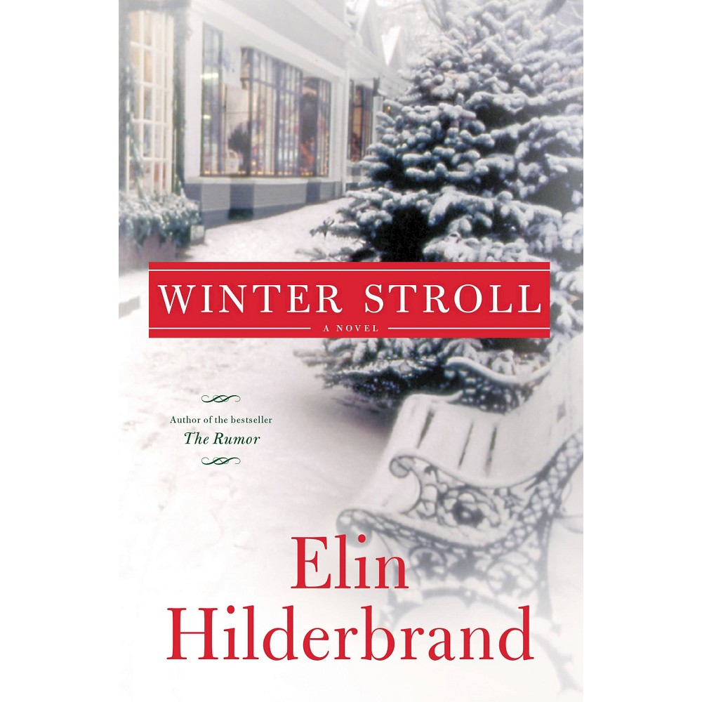 Winter Stroll (Hardcover) by Elin Hilderbrand Holiday
