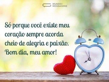 Bom Dia Com Paixao E Alegria Frases De Bom Dia Bom Dia Amor Da