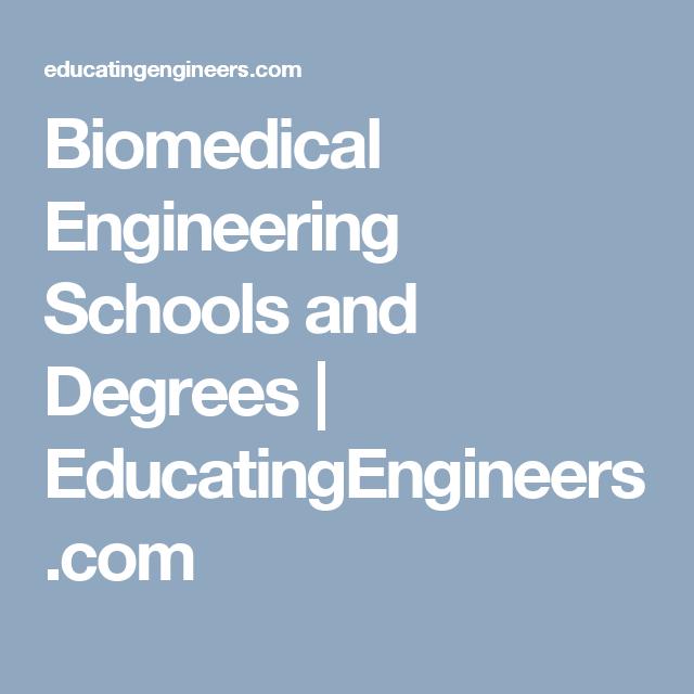 Automotive Engineering Schools >> Biomedical Engineering Schools And Degrees