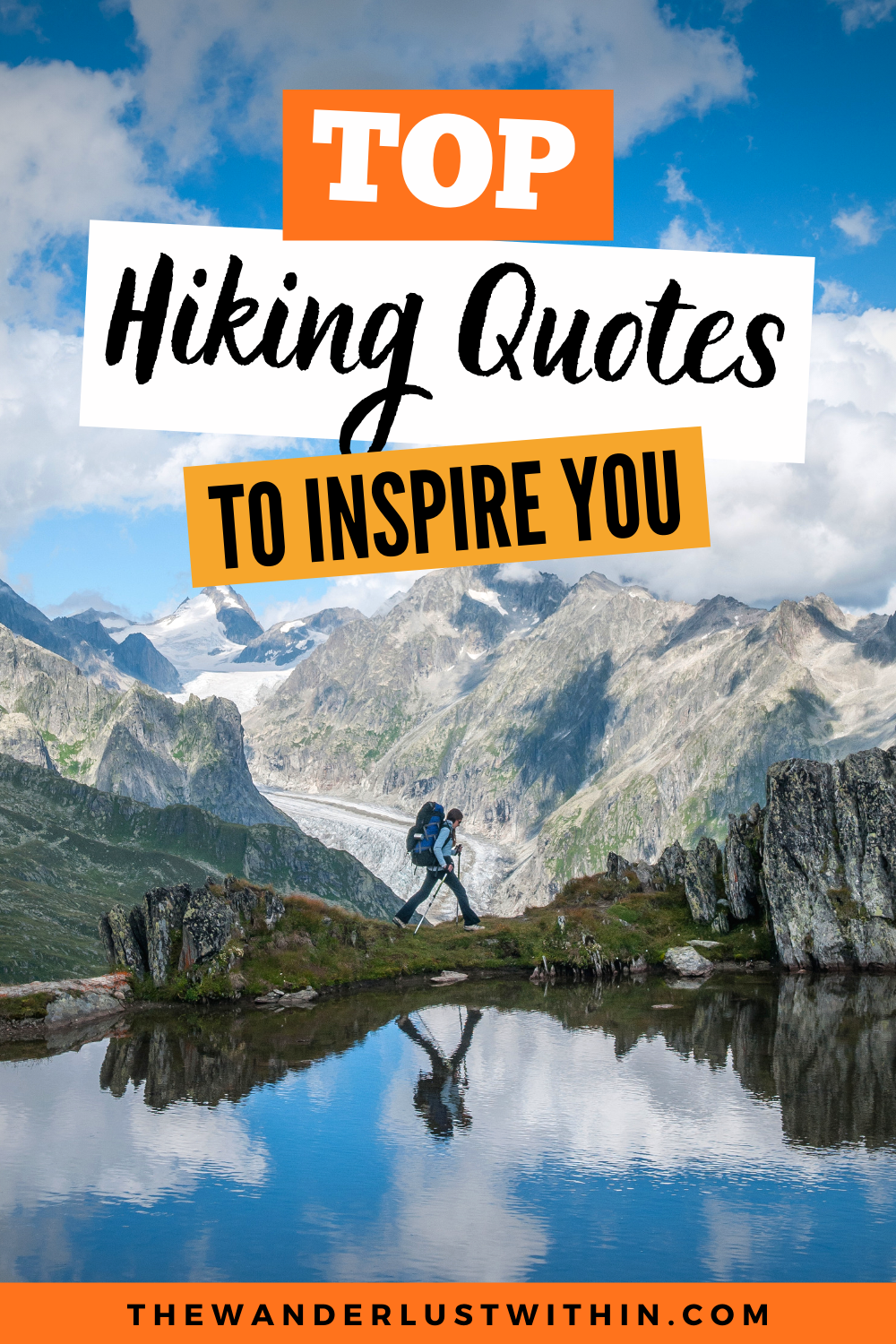 80 Inspiring Hiking Quotes For Adventure Lovers In 2021 The Wanderlust Within Hiking Quotes Adventure Adventure Travel Explore Adventure Travel Wanderlust