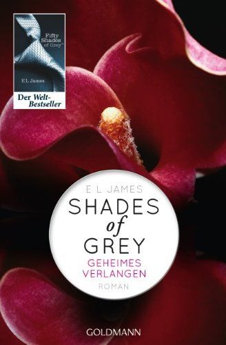 Shades of Grey - Geheimes Verlangen: Band 1 - Roman von E L James, http://www.amazon.de/dp/3442478952/ref=cm_sw_r_pi_dp_Dv58rb0SK6VQ4