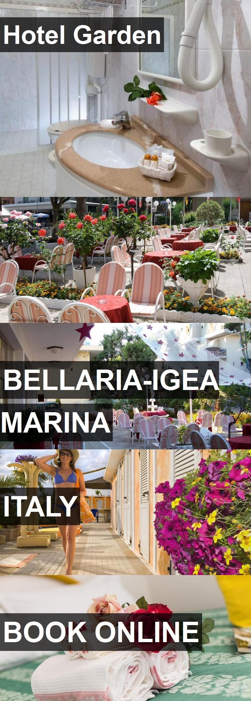 Hotel Garden in BellariaIgea Marina, Italy. For more