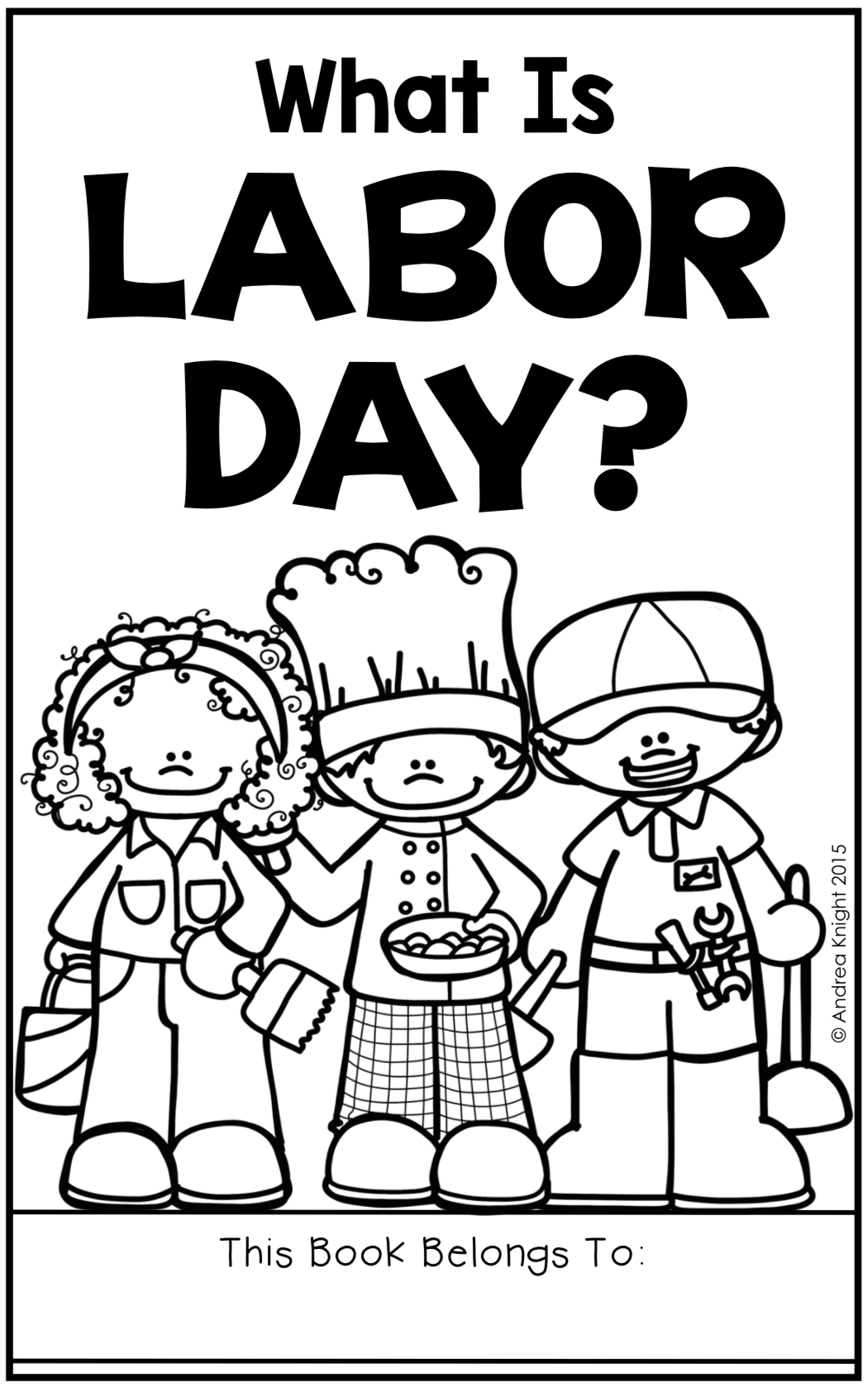 Labor Day A Holiday Book And Assessment For Primary